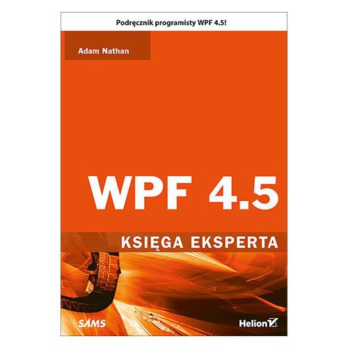 Ebooki o informatyce eBook WPF 4.5. Księga eksperta